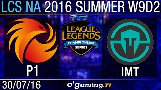 Immortals vs Phoenix1 - LCS NA Summer Split 2016 - W9D2