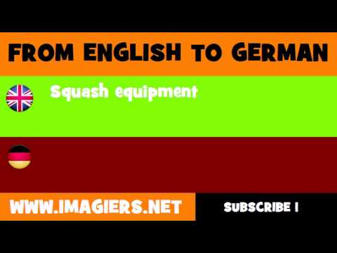 FROM ENGLISH TO GERMAN = Squash equipment