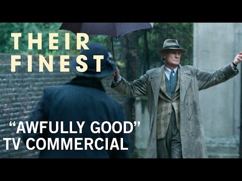 Their Finest (TV Spot 'Awfully Good')