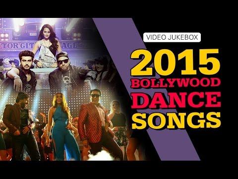 2015 Bollywood Dance Songs | Video Jukebox