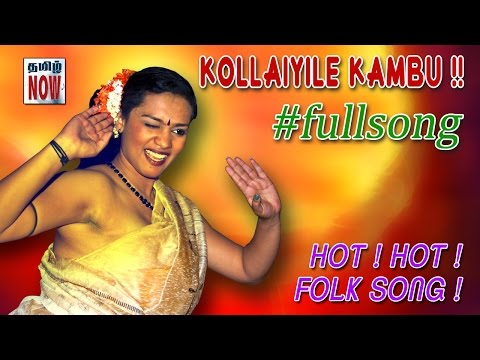 Download Tamil Hot song | Kollaiyile | FULL VIDEO | UNCUT #Must watch HD Mp4 3GP Video and MP3