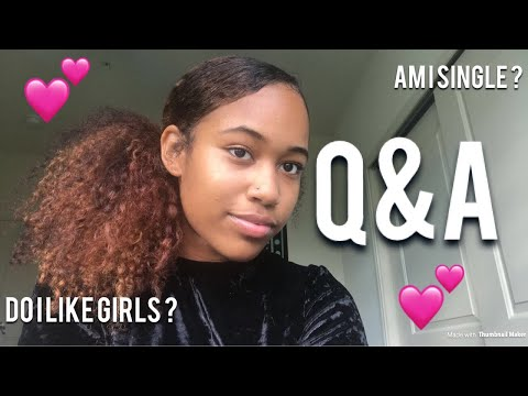 AM I SINGLE !?!? UPDATED Q&A