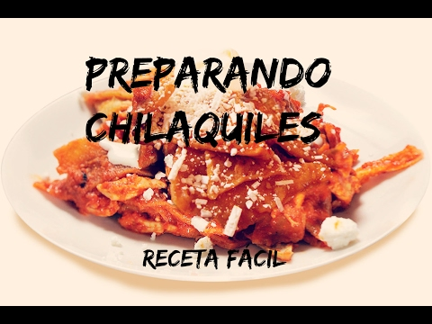 Chilaquiles Mexican food Recipe. Easy!