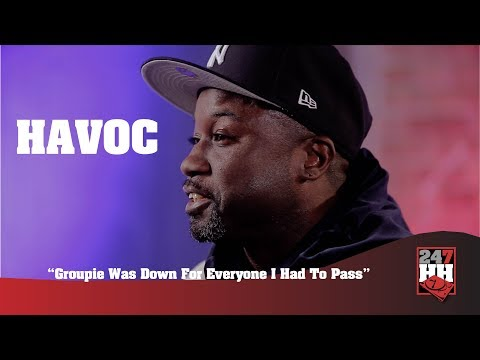 Havoc - Groupie Was Down For Everyone I Had To Pass (247HH Wild Tour Stories)