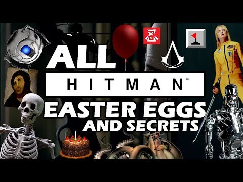 HITMAN All Easter Eggs And Secrets