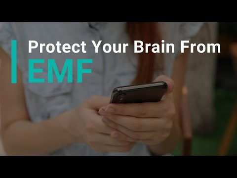 Protect Your Brain from EMF