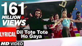 Dil Tote Tote Ho Gaya Lyrical Video | Bichhoo | Shweta Shetty, Hansraj Han