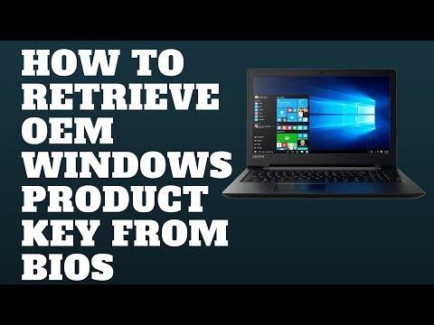 How To Retrieve OEM Windows Product Key From BIOS