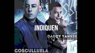 Cosculluela ft daddy yankee - indiquen preview
