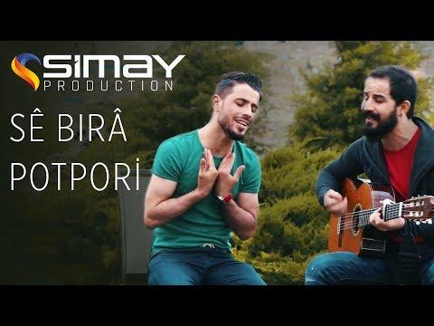 Download Sê Bırâ - Potpori HD Mp4 3GP Video and MP3