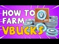 How to FARM VBUCKS Fast in Fortnite Save the World