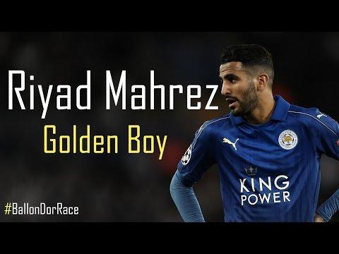 ND Productions – Riyad Mahrez – Golden Boy – La course au Ballon d'Or