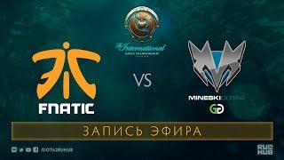 Fnatic vs Mineski, The International 2017 Qualifiers [Mila]