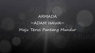Lirik lagu Armada Band - Adam Hawa (New Album Maju Terus Pantang Mundur 2017)