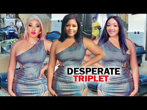 "Desperate Triplet ""New Movie"" Complete Season 1&2-Destiny Etiko/Queeneth Hilbert 2020 Nigerian Movie"