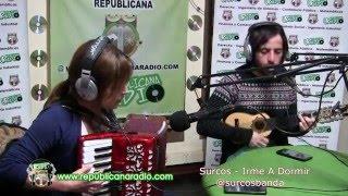 con Surcos - Irme A Dormir Versión Acústica en URepublicanaRadio