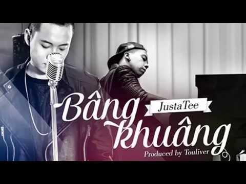 [Official Mp3] Bâng Khuâng - JustaTee