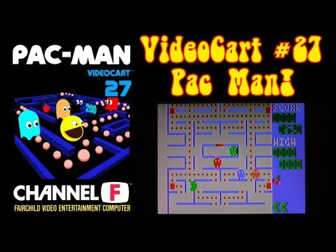 The Channel F Files VideoCart 27 Pac Man!