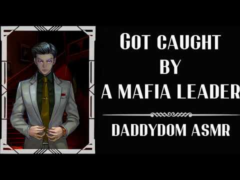 [18+ ASMR] Caught & Kidnapped By A Mafia Leader [Passionate Love Making]