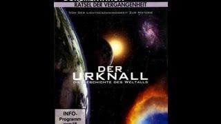 Der Urknall - Die Geschichte des Weltall