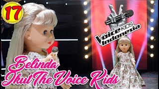 #17 Belinda Ikutan The Voice Kids Indonesia - Boneka Walking Doll Cantik Lucu -7L | Belinda Palace