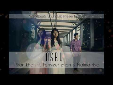 Osru (অশ্রু - Piran khan ft. Tanveer Evan & Naima riya)
