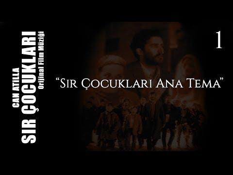 Video Can Atilla - Sır Çocukları Ana Tema download in MP3, 3GP, MP4, WEBM, AVI, FLV January 2017