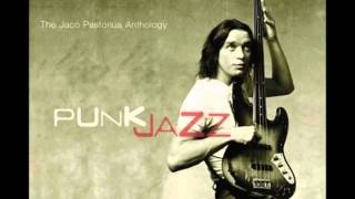 Jaco Pastorius Anthology   John and Mary