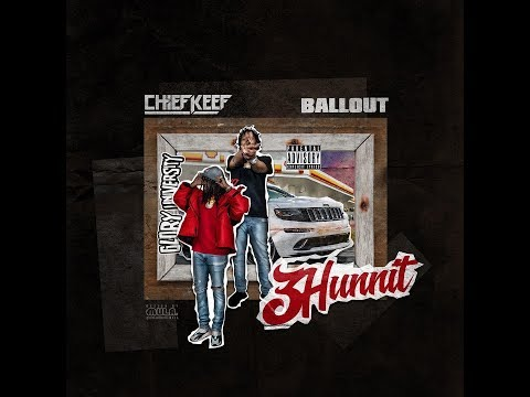 Chief Keef - 3 Hun Nit ft. Ballout (Official Audio)
