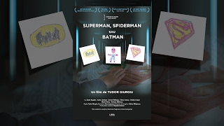Download Youtube: Superman, Spiderman sau Batman | Scurtmetraj Romanesc | CINEPUB