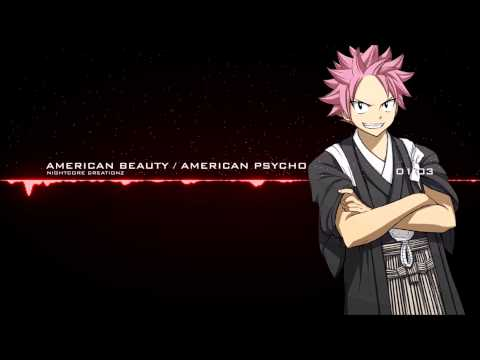 Nightcore -  American Beauty / American Psycho