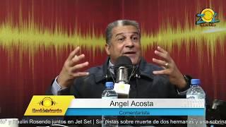 Angel Acosta comenta situación en el PRD #ElSoldelaTarde