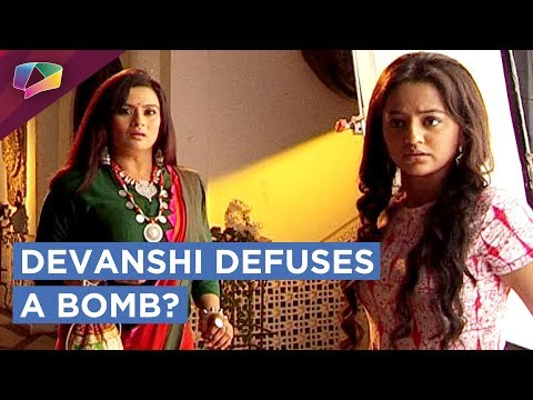 Devanshi Saves The Family By Defusing A Bomb |