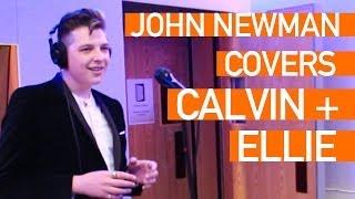 John Newman - I Need Your Love (Cover of Calvin Harris & Ellie Goulding) - Live Session