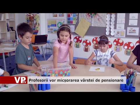 Profesorii vor micșorarea vârstei de pensionare