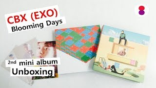 EXO CBX Blooming Days 2nd mini album unboxing 첸백시 エクソ
