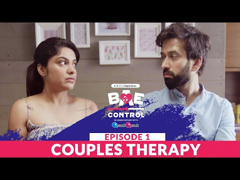 Dice Media | BAE Control | Mini Web Series | Ep 1/3: Couples Therapy ft. Nakuul Mehta, Archana Kavi