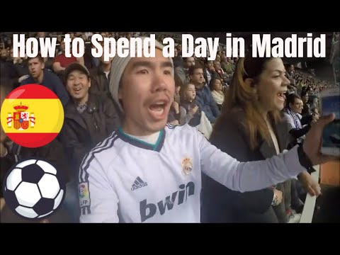 How To Spend A Day In Madrid- Real Madrid Futbol Match