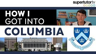How I Got Into Columbia