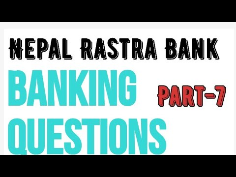 (Banking Questions For Nepal rastra bank assistant level //नेपाल राष्ट्र बैंक - Duration: 9 minutes, 7 seconds.)