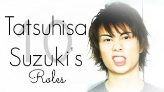 Voice Actor | 10 of Tatsuhisa Suzuki's Roles