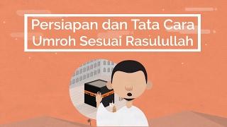 Video Persiapan Tata Cara Umroh Umrah Sesuai Rasulullah MP3, 3GP, MP4, WEBM, AVI, FLV November 2018