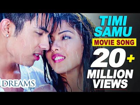 Timi Samu - Video Song | Nepali Movie DREAMS | Anmol K.C, Samragyee R.L Shah, Bhuwan K.C 2016 4K