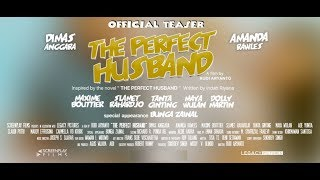 Nonton Official Teaser The Perfect Husband  2018  Dimas Anggara  Amanda Rawles  Maxime Bouttier Film Subtitle Indonesia Streaming Movie Download