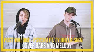 Video Post Malone - Psycho || Bars and Melody COVER MP3, 3GP, MP4, WEBM, AVI, FLV Agustus 2018