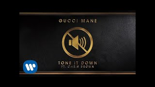 Gucci Mane - Tone It Down feat. Chris Brown Download/Stream - https://atlantic.lnk.to/ToneItDown Follow Gucci Mane ...