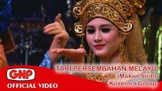 Video Tari Persembahan Melayu (Makan Sirih) - Kosentra (official video) MP3, 3GP, MP4, WEBM, AVI, FLV Oktober 2018