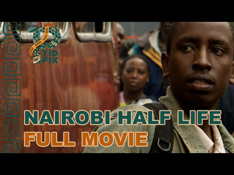 NAIROBI HALF LIFE | Full African Drama Movie in English | TidPix