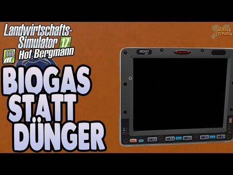 LS17 Hof Bergmann #07 - Biogas statt Dünger oder? - Landwirtschaft Simulator 17 Let's Play