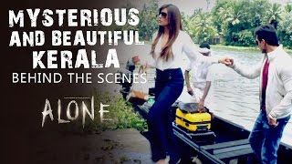 Mysterious & Beautiful Kerala | Alone - Behind The Scenes